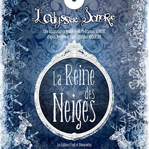 Couverture de La Reine des Neiges (L'Odyssée Sonore)