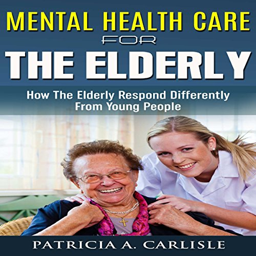 Mental Health Care for the Elderly cover art