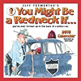 Jeff Foxworthy's You Might Be a Redneck If...: 2010 Wall Calendar
