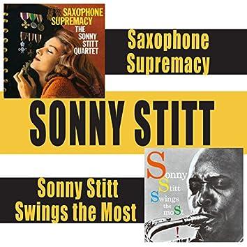 Saxophone Supremacy + Sonny Stitt Swings the Most