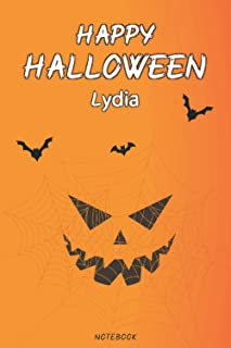 Lydia Happy Halloween Notebook: Cute Halloween journal with Personalized names Gift for women,teens,girls and kids who lov...