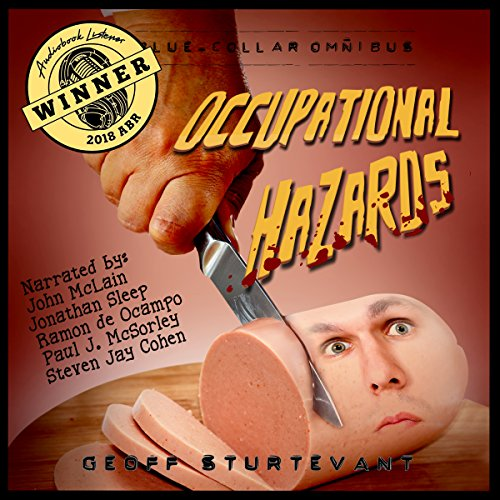 Occupational Hazards: The Blue-Collar Omnibus audiobook cover art