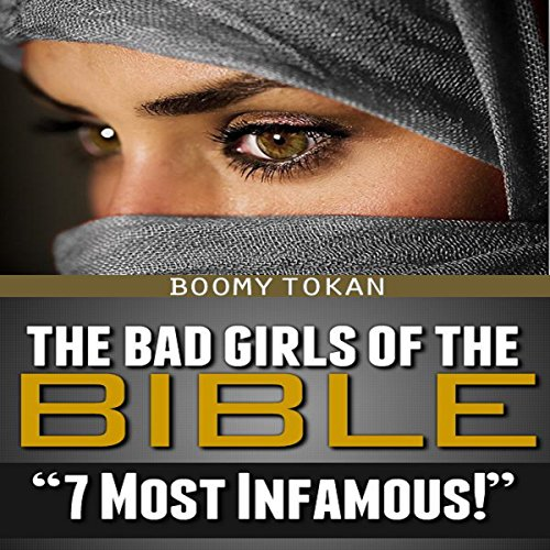 The Bad Girls of the Bible audiobook cover art