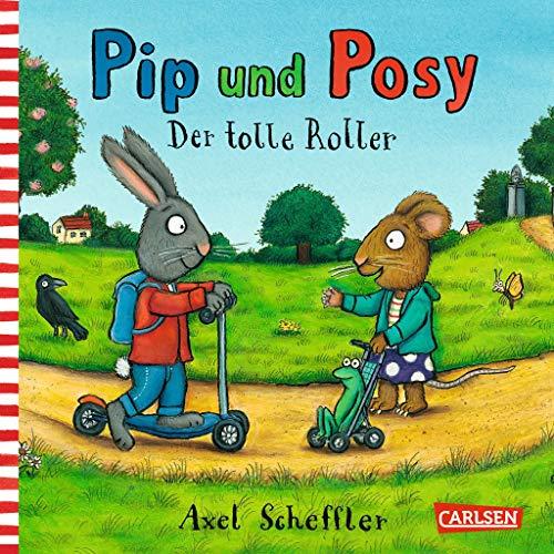 Pip und Posy: Minibuch Der tolle Roller