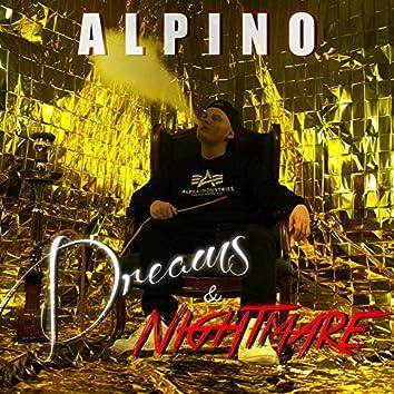 Dreams and Nightmare