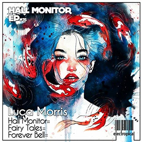 Hall Monitor (Original Mix)