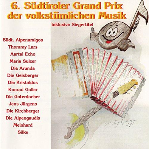 6. Südtiroler Grand Prix der volkstümlichen Musik