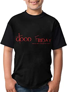 Good Friday.JPEG Teenager Novelty Funny T-Shirt for Boy/Girl Short Sleeve Shirt