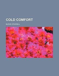 Cold Comfort (Volume 1)