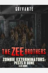 The Zee Brothers: Pests B' Gone: A ZX Short (Zombie Exterminators) Kindle Edition
