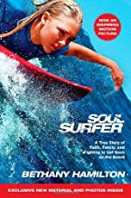 Soul Surfer: A True Story of Faith, Family, and Fighting to Get Back on the Board by Bethany Hamilton (1-Mar-2011) Paperback