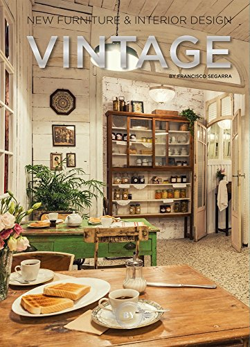VINTAGE: NEW FORNITURE AND INTERIOR DESIGN