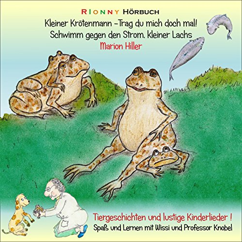 『Kleiner Krötenmann: Trag du mich doch mal! / Schwimm gegen den Strom, kleiner Lachs』のカバーアート