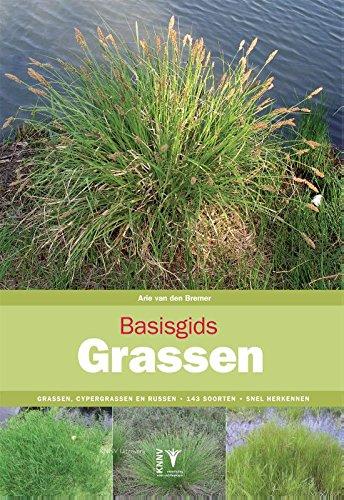 Basisgids Grassen: grassen, zeggen en russen - herkenning - 100 soorten