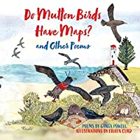 Do Mutton Birds Have Maps: and Other Poems