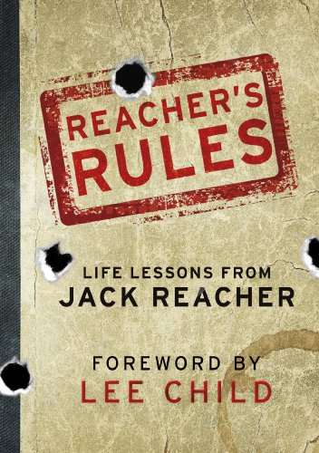 Reacher's Rules: Life Lessons From Jack Reacher (English Edition)