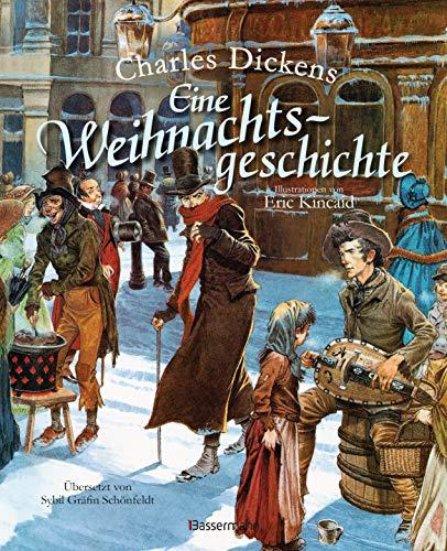 Eine Weihnachtsgeschichte. Wundervoll illustriert von Eric Kincaid. Für Kinder ab 8 Jahren (Klassiker der Kinderliteratur, Band 16)