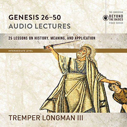 Genesis 26-50: Audio Lectures     Lessons on History, Meaning, and Application              By:                                                                                                                                 Tremper Longman III                               Narrated by:                                                                                                                                 Tremper Longman III                      Length: 3 hrs and 37 mins     1 rating     Overall 5.0