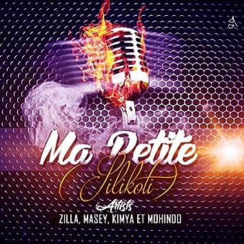 Ma petite (feat. Zilla, Kimya, Mohindo) [Silikoti]