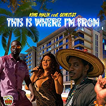 This Is Where I'm from (feat. Genecist & Analisa)