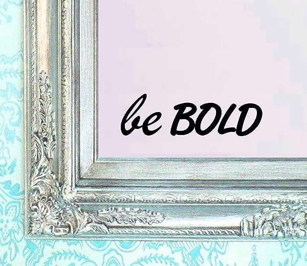 BERRYZILLA BE Bold Decal Vinyl Sticker Bathroom Mirror Wall Art Motivational Be Amazing Mirror Living Room Home Window