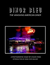 Dinor Bleu: The Vanishing American Diner