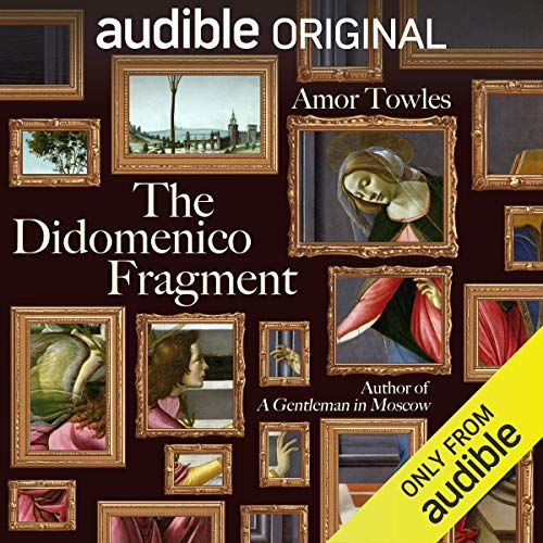 The Didomenico Fragment Audiobook By Amor Towles cover art