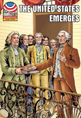 The United States Emerges 1783-1800 (Saddleback Graphic: U.s. History)