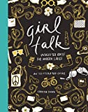 Girl Talk: Unsolicited Advice for Modern Ladies (English Edition)