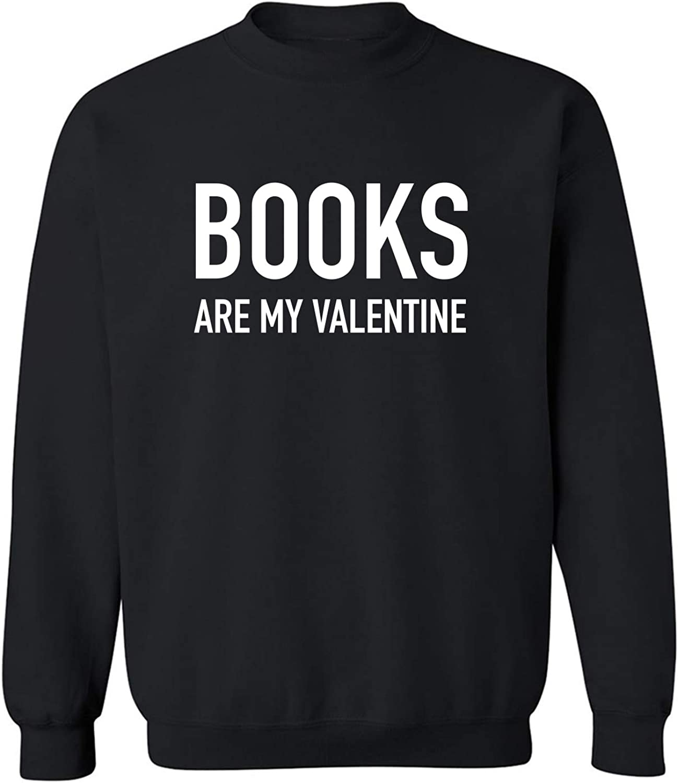 Books Are My Valentine Crewneck Sweatshirt
