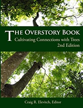 The Overstory Book  Cultivating Connections with Trees 2nd Edition