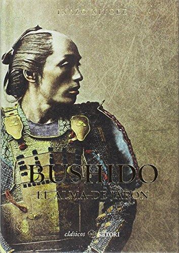 BUSHIDO: EL ALMA DE JAPÓN (CLASICOS SATORI)