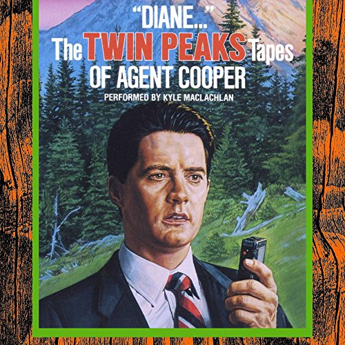 "『""Diane..."": The Twin Peaks Tapes of Agent Cooper』のカバーアート"