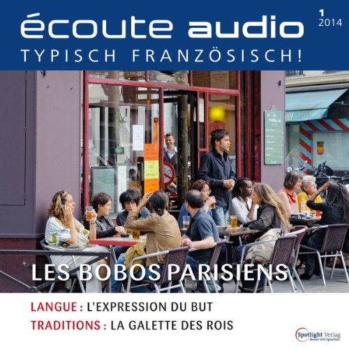 Écoute audio - Les bobos. 1/2014 audiobook cover art
