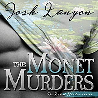 The Monet Murders     The Art of Murder, Book 2              Written by:                                                                                                                                 Josh Lanyon                               Narrated by:                                                                                                                                 Kale Williams                      Length: 8 hrs and 57 mins     3 ratings     Overall 4.0