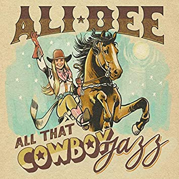All That Cowboy Jazz