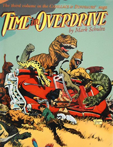 Time in Overdrive (Cadillacs & Dinosaurs Saga, No 3)