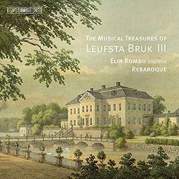 The Musical Treasures of Leufsta Bruk, Vol. 3