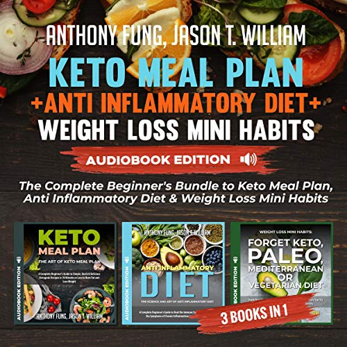 Keto Meal Plan + Anti Inflammatory Diet + Weight Loss Mini Habits cover art