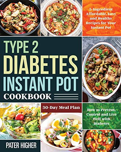 Type 2 Diabetes Instant Pot Cookbook