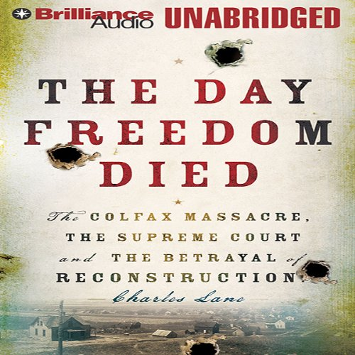 The Day Freedom Died audiobook cover art