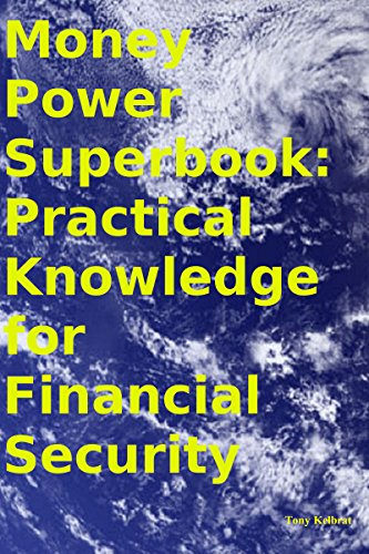 Money Power Superbook: Practical Knowledge for Financial Security