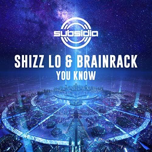 Shizz Lo & Brainrack