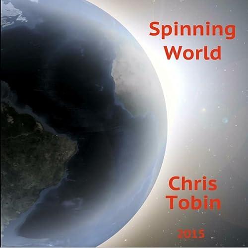 Spinning World de Chris Tobin en Amazon Music - Amazon.es