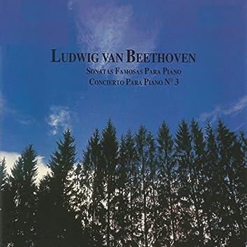Ludwig van Beethoven - Sonatas Famosas para Piano