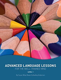 Advanced Language Lessons for the Well-Trained Mind: Level One