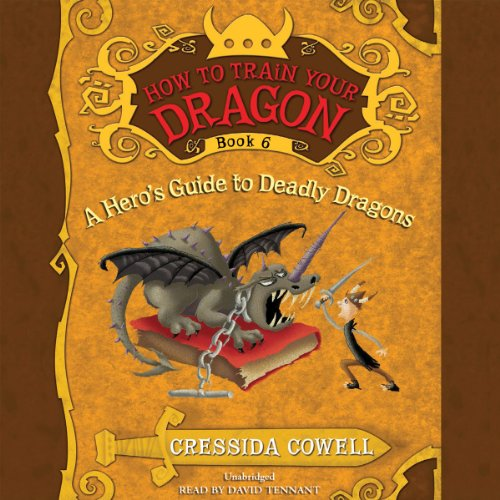 How to Train Your Dragon: A Hero's Guide to Deadly Dragons audiobook cover art
