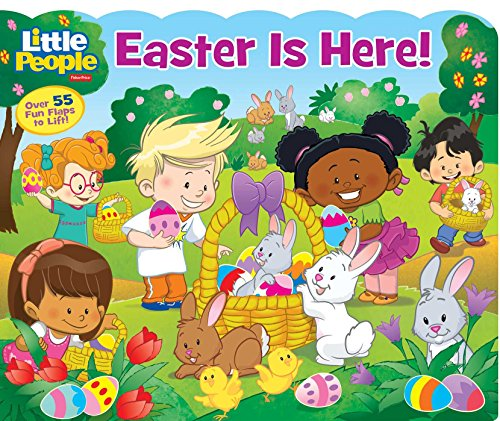Fisher-Price Little People: Easter Is Here! (Lift-the-Flap)