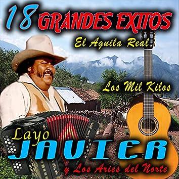"""18 Grandes Exitos """"El Aguila Real"""""""