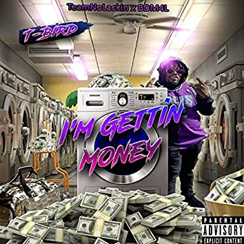I'm Gettin' Money